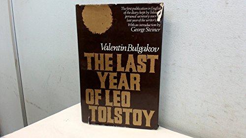 The last year of Leo Tolstoy: Bulgakov, Valentin