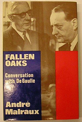 9780241021248: Fallen Oaks: Conversation with De Gaulle