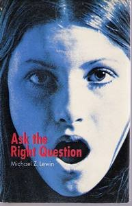 9780241021682: Ask the Right Question