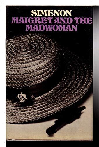 9780241021835: Maigret and the Madwoman