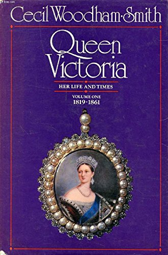 9780241022009: Queen Victoria: Her Life and Times,Volume One 1819-1861