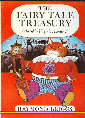 The Fairy Tale Treasury: Briggs, R.