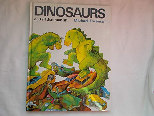 Dinosaurs and All That Rubbish (9780241022344) by Michael Foreman
