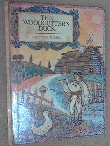 9780241022474: Woodcutter's Duck