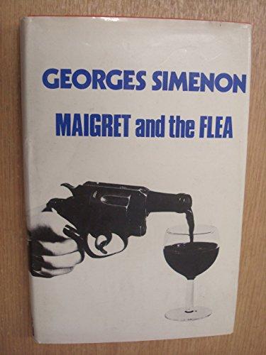 9780241022627: Maigret and the Flea