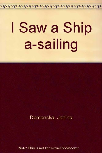 9780241022900: I Saw a Ship A-Sailing