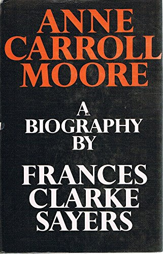 9780241022955: Anne Carroll Moore