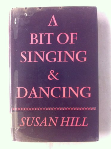 9780241023112: A Bit of Singing and Dancing