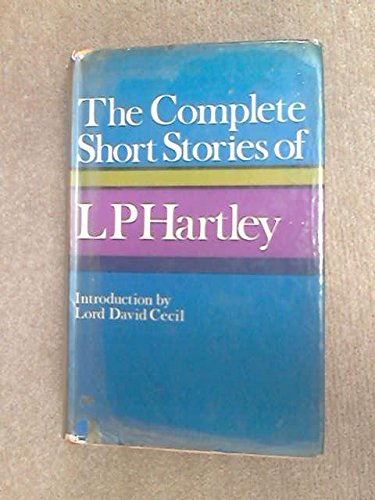 9780241023907: Complete short stories of L.P Hartley (reverted)