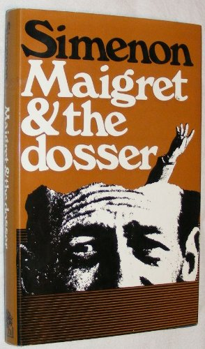 9780241024287: Maigret and the Dosser