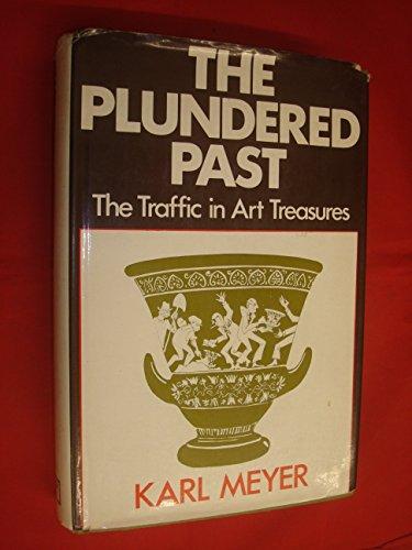 9780241024485: Plundered Past: United Kingdom Traffic in Art Treasures