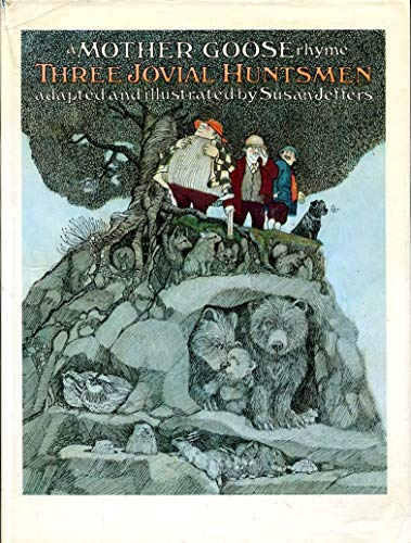 9780241024904: Three Jovial Huntsmen: A Mother Goose Rhyme
