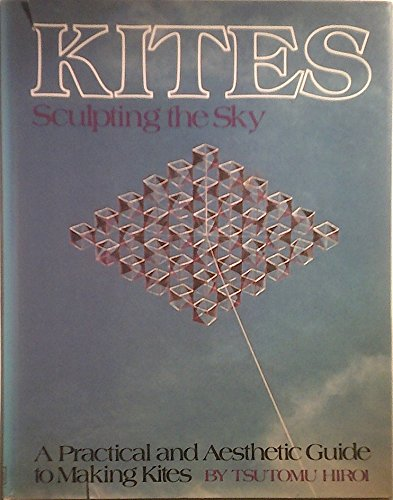 9780241100011: KITES: SCULPTING THE SKY