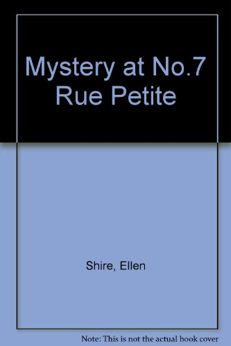 9780241100462: Mystery at No.7 Rue Petite