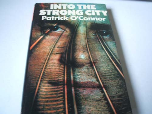 9780241100653: Into the Strong City