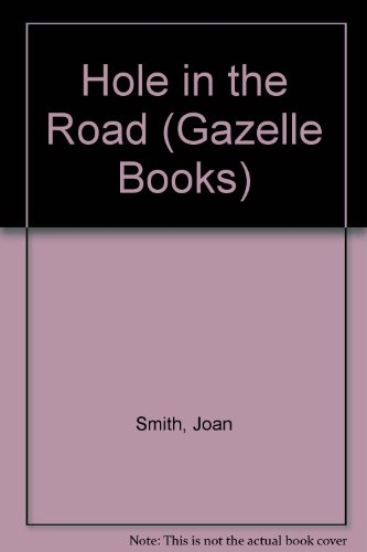 Hole in the Road: Smith, Joan