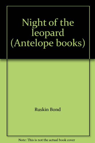 Night of the leopard (Antelope books): Bond, Ruskin
