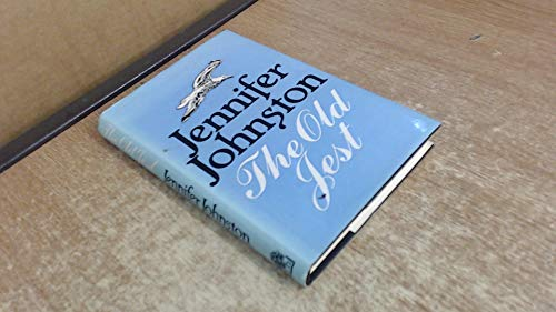 The Old Jest-SIGNED, DATED & LOCATED FIRST PRINTING: Johnston, Jennifer