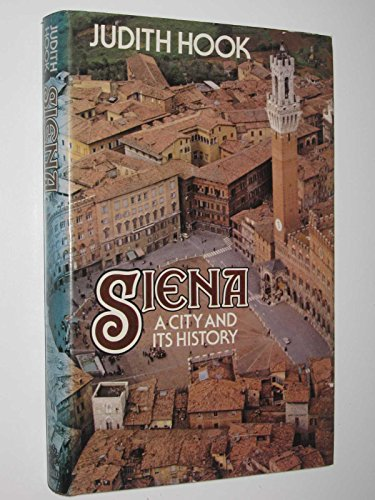 9780241102978: Siena, A City and its History