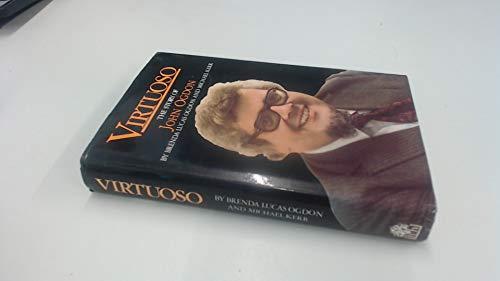 Virtuoso: The Story of John Ogdon: Ogdon, Brenda Lucas