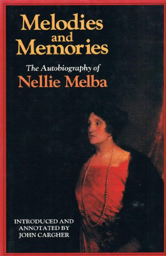 9780241104101: Melodies and Memories: The Autobiography of Nellie Melba