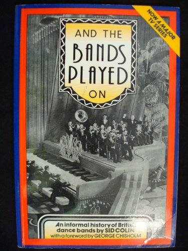 And the Bands Played on: British Dance: Sid Colin