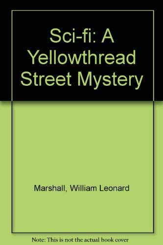 9780241105368: Sci-fi: A Yellowthread Street Mystery