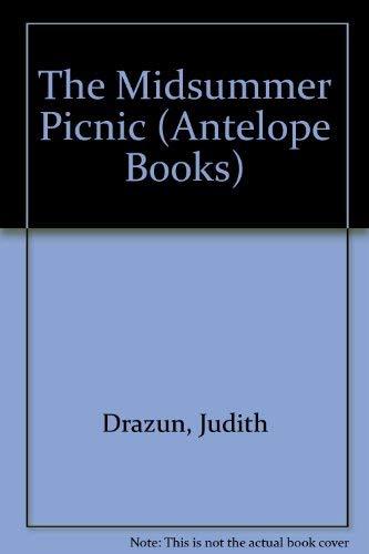 The Midsummer Picnic (Antelope Books): Drazin, Judith, Drazun,