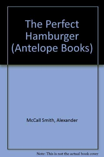 9780241107171: The Perfect Hamburger (Antelope Books)