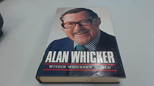 Within Whicker's World: An Autobiography