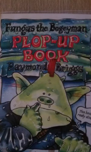 9780241108116: Fungus the Bogeyman Plop-Up Book