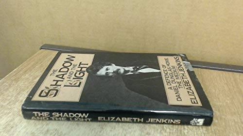 The Shadow and the Light: A Defence of Daniel Dunglas Home, the Medium: Jenkins, Elizabeth B.