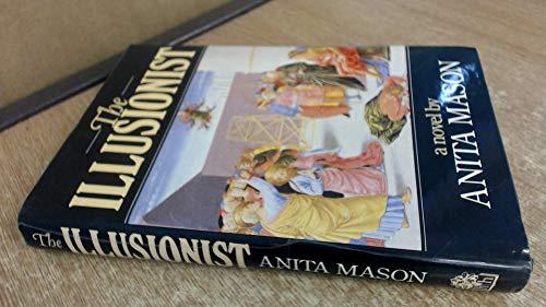 The Illusionist ****AUTHOR SIGNED,: Anita Mason