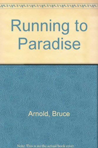 Running to Paradise: Arnold, Bruce