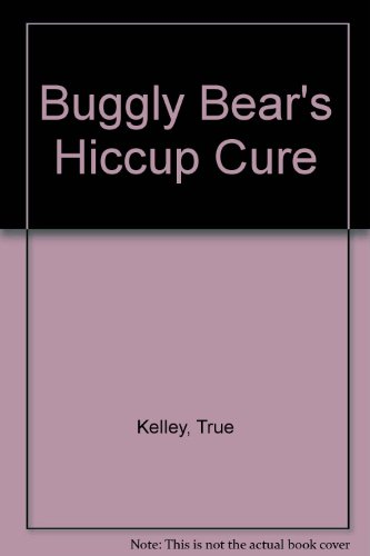 9780241110126: Buggly Bear's Hiccup Cure