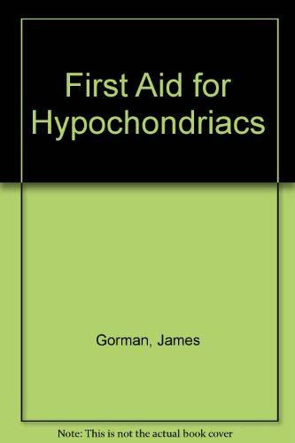 9780241110188: First Aid for Hypochondriacs