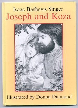 Joseph and Koza: Isaac Bashevis Singer