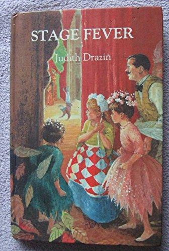 Stage Fever (Antelope Books): Judith Drazin