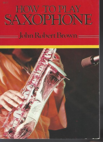 9780241110829: How to Play Saxophone