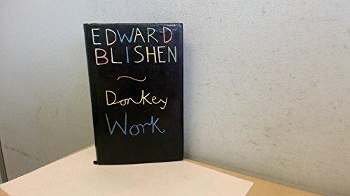 Donkey Work: Blishen, Edward