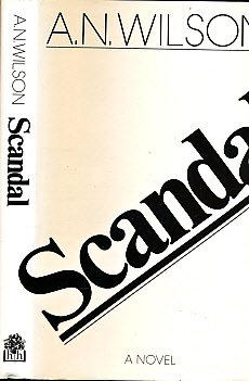 Scandal : Or, Priscilla's Kindness: Wilson, A.N.