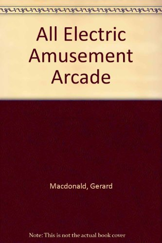 9780241111871: All Electric Amusement Arcade