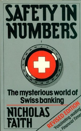 9780241112830: Safety in Numbers: Mysterious World of Swiss Banking