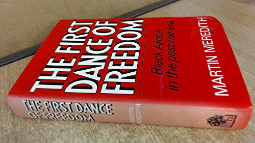 9780241113400: First Dance of Freedom: Black Africa in the Post War Era