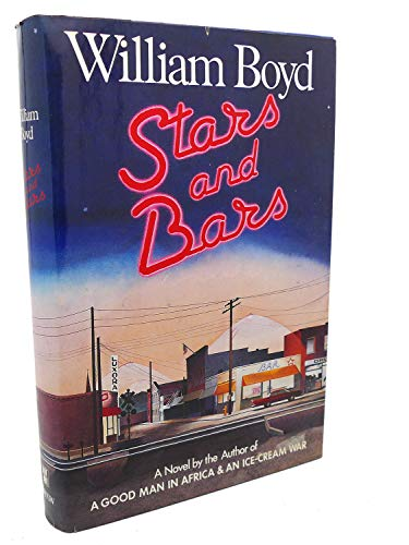 Stars And Bars: Boyd, William; Boyd, William,