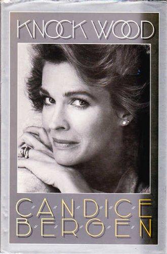 Knock Wood: Candice Bergen