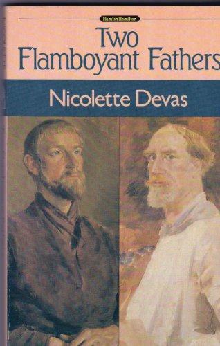 9780241114049: Two Flamboyant Fathers
