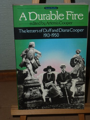 9780241114056: A Durable Fire: The Letters of Duff and Diana Cooper, 1913-50