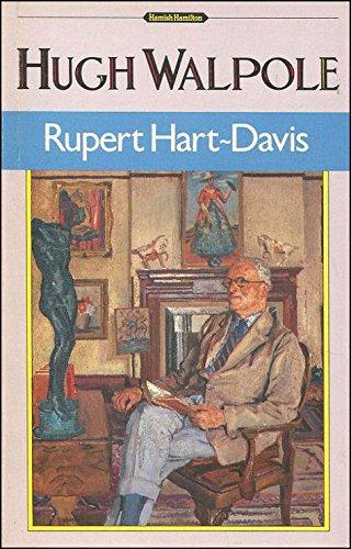 HUGH WALPOLE: A BIOGRAPHY: RUPERT HART-DAVIS
