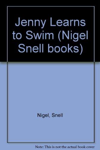 9780241114612: Jenny Learns to Swim (Nigel Snell books)